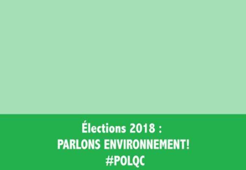 Bande verte où est inscrit le message : «Élections 2018 : parlons environnement #polqc»
