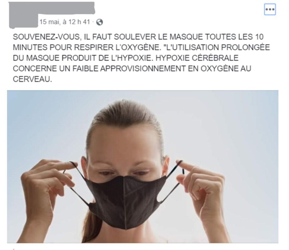 """Capture d'écran tirée d'une publication sur Facebook suggérant de retirer le masque toutes les dix minutes pour contrer les """"dangers"""" liés à son utilisation."""