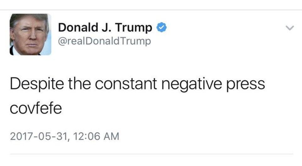 Une capture d'écran montrant un tweet de Donald Trump daté du 31 mai 2017 qui se lit comme suit : «Despite the constant negative press covfefe».
