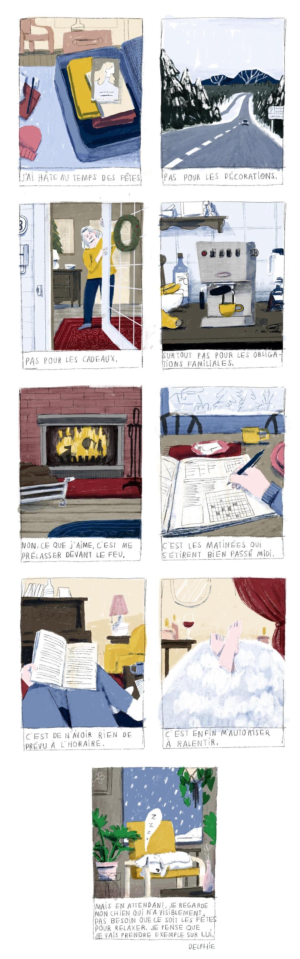 9 vignettes sur le thème du temps des fêtes et l'importance de prendre son temps : une valise, une route entourée d'un paysage enneigé, une couronne de Noël, une cafetière, un feu de foyer, des mots croisés, un livre, un bain moussant, un chien endormi sur un fauteuil.
