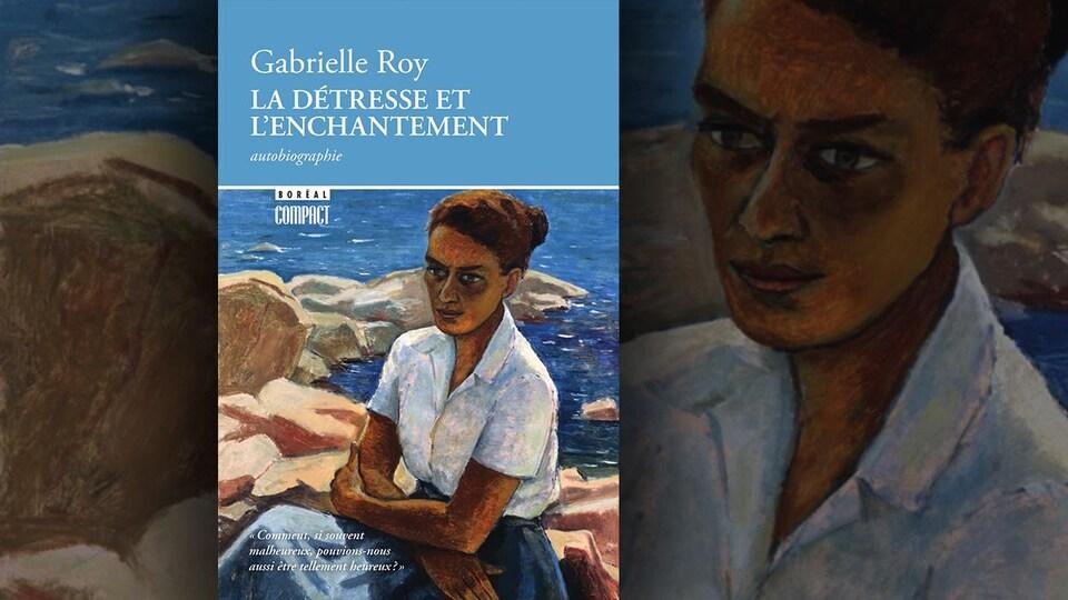 La couverture de «La détresse et l'enchantement», de Gabrielle Roy