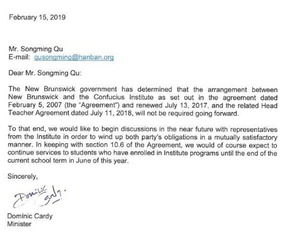 Le courriel adressé au directeur de la division américaine et océanienne de l'Institut Confucius, Songming Qu, indique l'intention du gouvernement du Nouveau-Brunswick d'entamer les discussions avec les représentants de l'Institut pour libérer les deux parties de leurs obligations mutuelles.