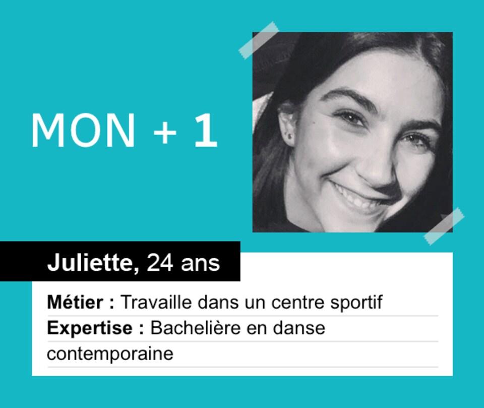 Juliette, 24 ans, travaille dans un centre sportif et a étudié en danse contemporaine.