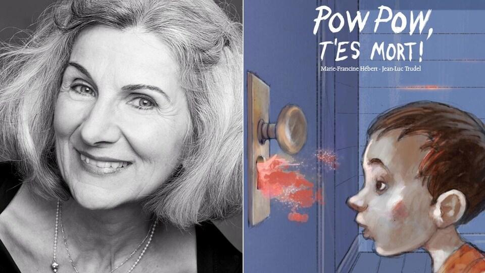 Montage photo d'un portrait de l'auteure Marie-Francine Hébert et de la couverture de son livre «Pow pow, t'es mort» sur laquelle est dessiné un garçon qui regarde par le trou d'une serrure d'où jaillit du sang.