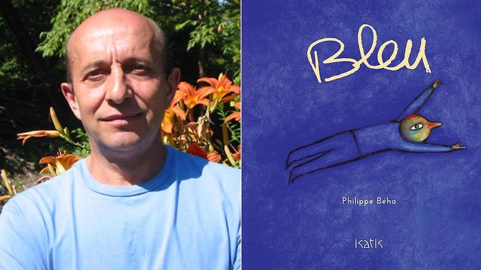 Montage d'un portrait de l'auteur et illustrateur Philippe Béha à côté de la couverture de son livre «Bleu» qui représente un personnage à tête d'oiseau volant sur fond bleu.