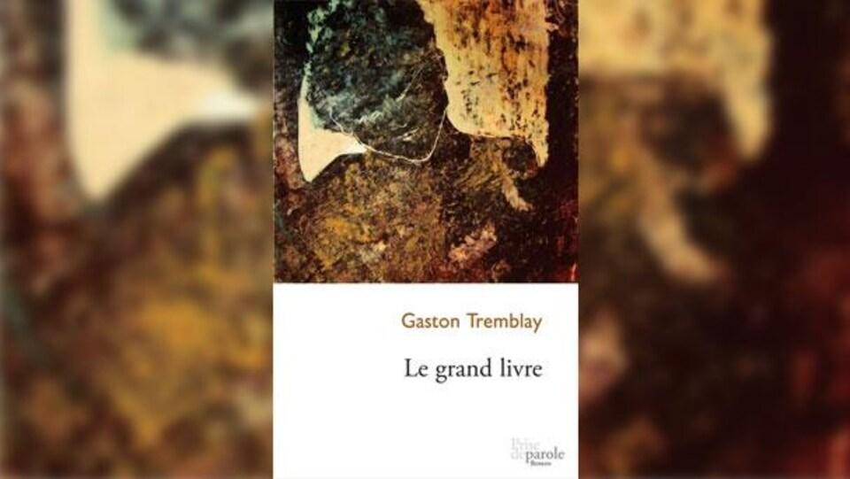 Le grand livre, Gaston Tremblay, Prise de parole, 2012