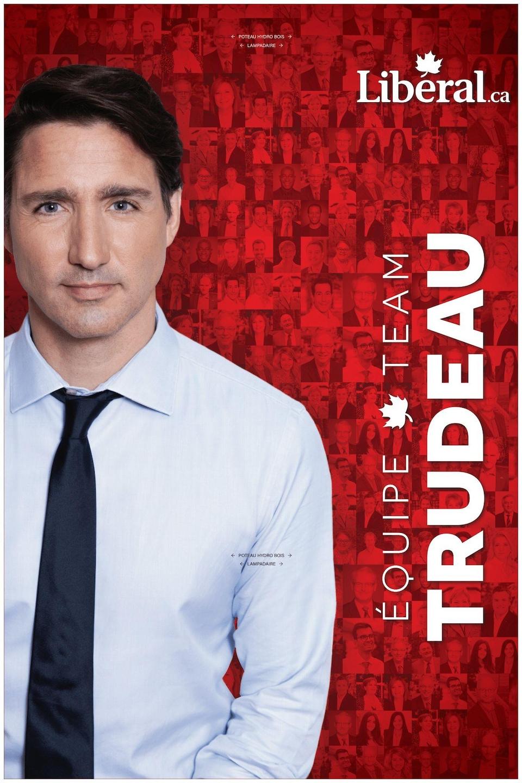 L'affiche électorale qui sera utilisée par le Parti libéral du Canada, montrant le premier ministre.