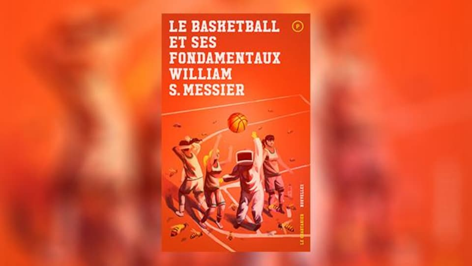 La couverture du livre « Le basketball et ses fondamentaux » de William S. Messier