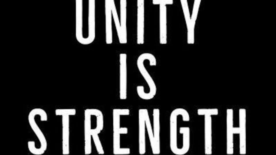 Unity is strength [traduction : L'unité fait la force].
