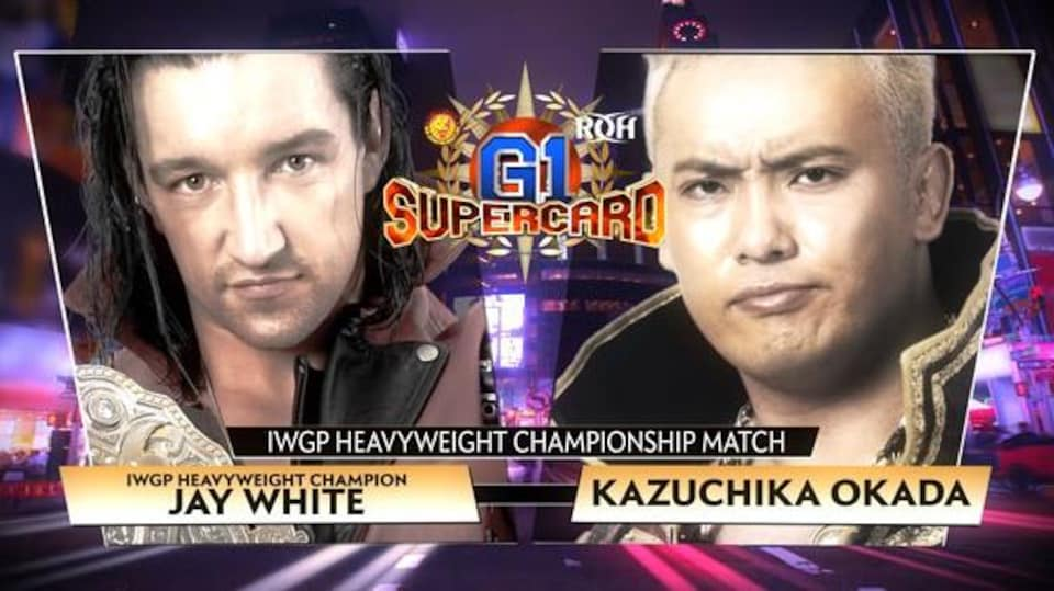 Graphique qui présente Jay White et Kazuchika Okada, participants au combat de championnat de NJPW du gala G1 Supercard produit par Ring of Honor et New Japan Pro-Wrestling.