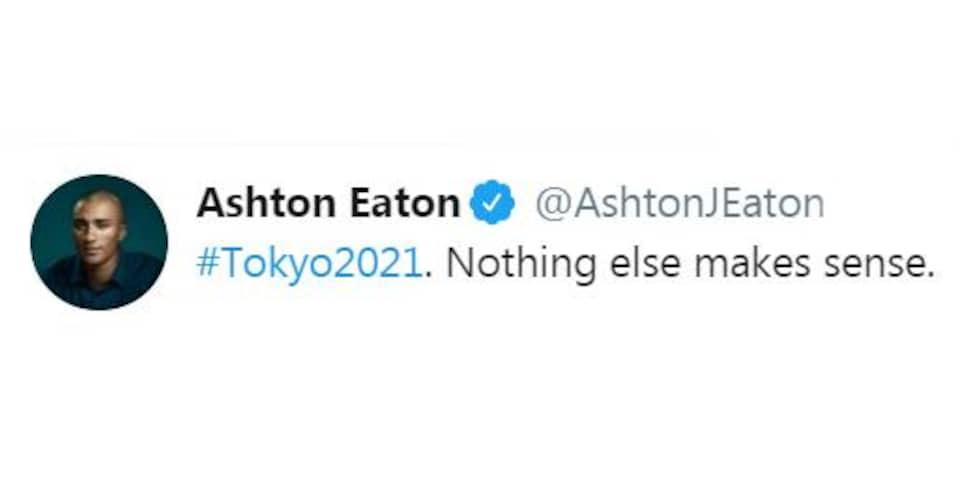 Le message d'Ashton Eaton: Tokyo 2021. Rien d'autre n'a de sens.