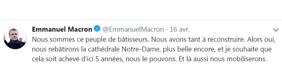 Emmanuel Macron précise une échéance de 5 ans pour le reconstruction de la cathédrale Notre-Dame de Paris, dans un message publié le 16 avril 2019.