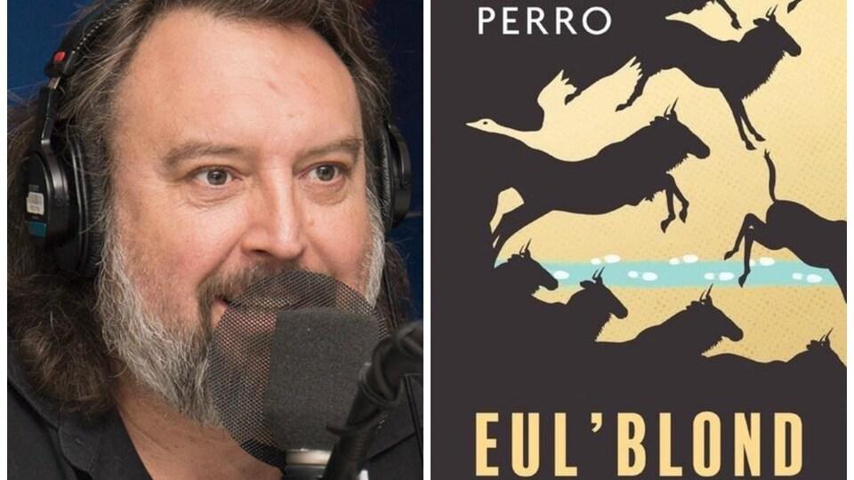 Montage d'une photo de Bryan Perro et de la couverture de son livre Eul'blond.