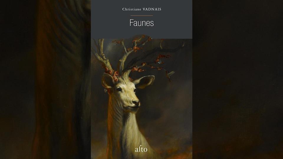 La couverture du livre <i>Faunes</i> de Christiane Vadnais