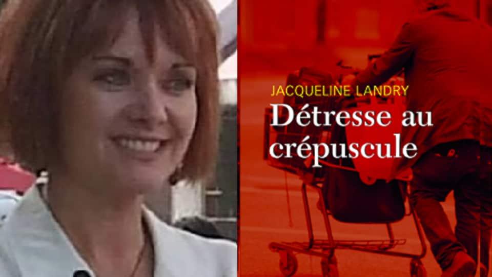 L'auteur et journaliste Jacqueline Landry et la couverture de son roman 'Détresse au crépuscule'.