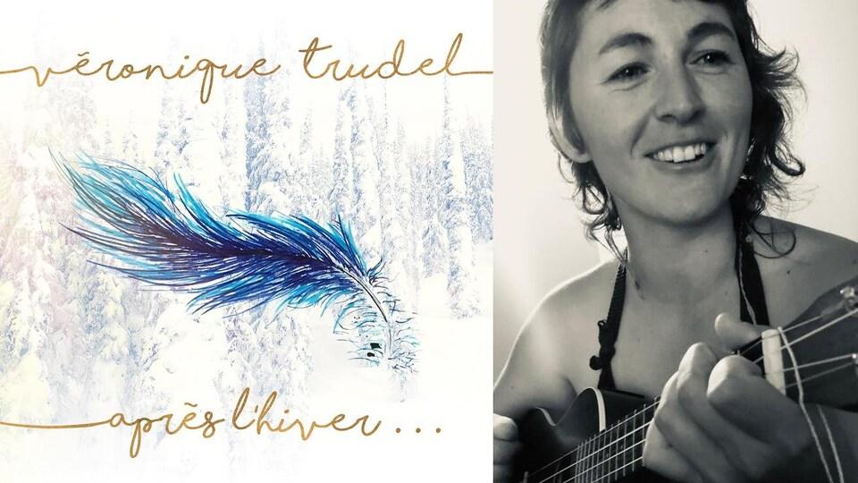 La musicienne Véronique Trudel et la couverture de son disque 'Après l'hiver'
