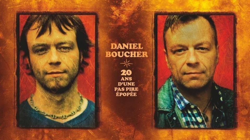 Le nouvel album de Daniel Boucher: 20 ans d'une pas pire épopée