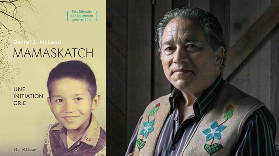 Un montage photo montre l'écrivain Darrel McLeod ainsi que la couverture de son livre intitulé <i>Mamaskatch. Une initiation crie.</i>