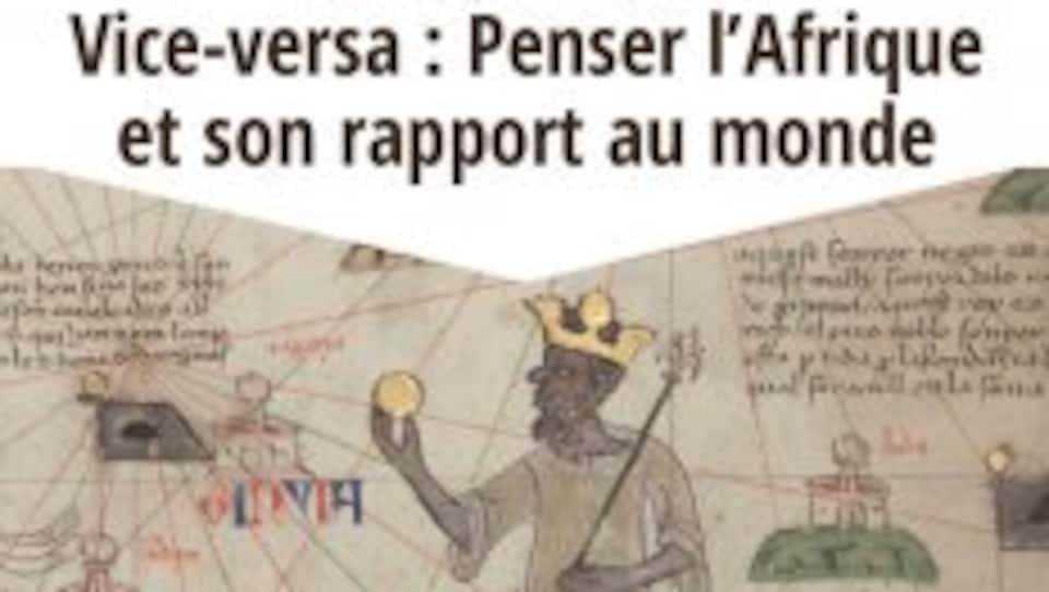 Affiche de l'événement organisé dans le cadre des activités du regroupement pluridisciplinaire sur les Afriques innovantes (LAFI) à l'UQAM: Vice-versa : penser l'Afrique et son rapport au monde.