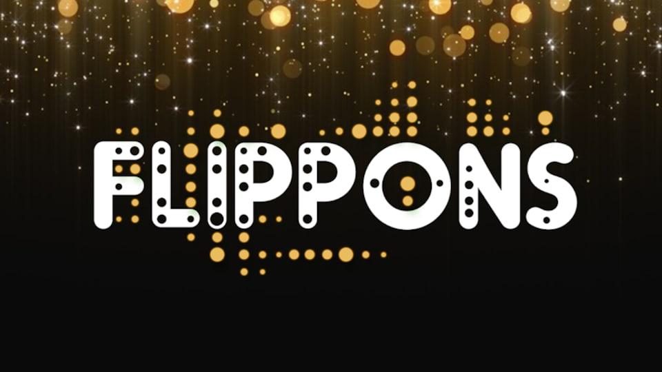 Affiche promotionnelle de l'émission FLIPPONS 2019.