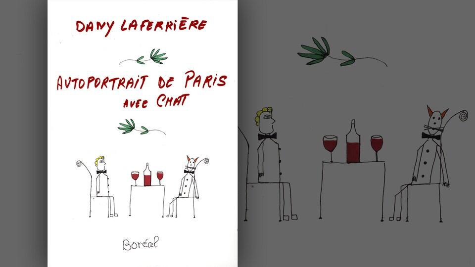 La couverture du livre «Autoportrait de Paris avec chat» de Dany Laferrière : un dessin à la main de Dany Laferrière représentant un homme et un chat assis en tuxedo de part et d'autre d'une table, autour d'un verre de vin.