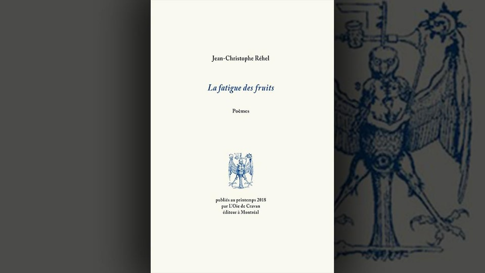 La couverture du livre <i>La fatigue des fruits</i>, de Jean-Christophe Réhel