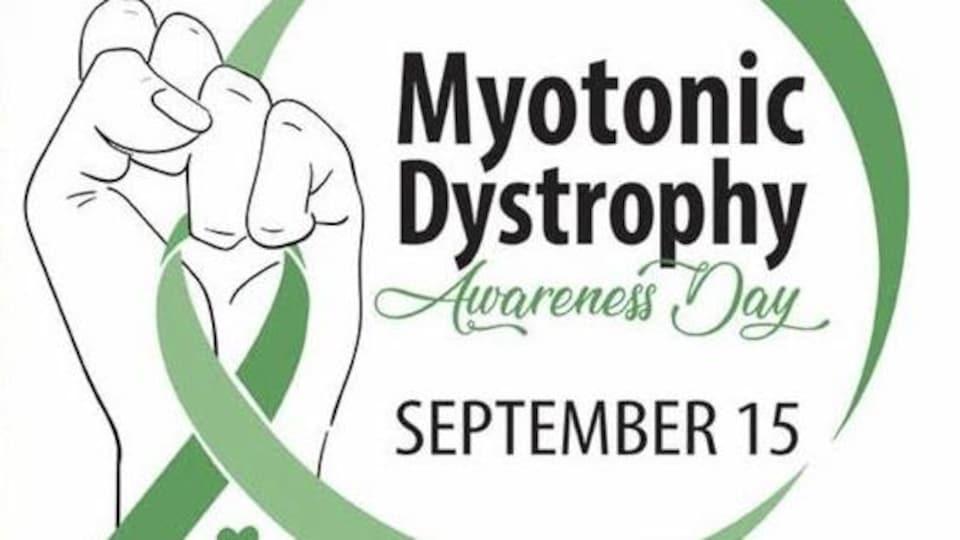 """Un logo avec un poing tenant un ruban vert et le texte """"Myotonic Dystrophy Awareness Day September 15""""."""