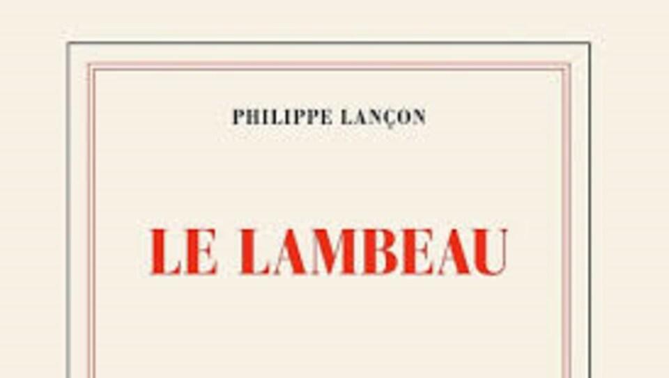 Détail de la couverture du roman Le lambeau de Philippe Lançon