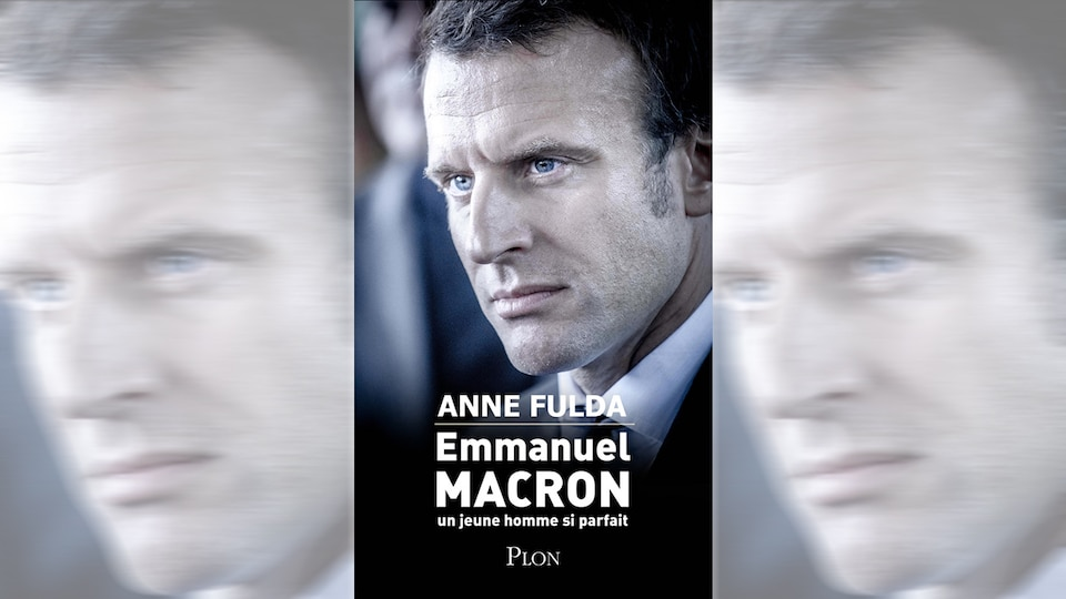 Page couverture du livre d'Anne Fulda sur Emmanuel Macron, Emmanuel Macron : un jeune homme si parfait