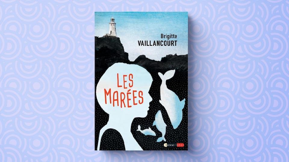 « Les marées », de Brigitte Vaillancourt, Boréal, 2017