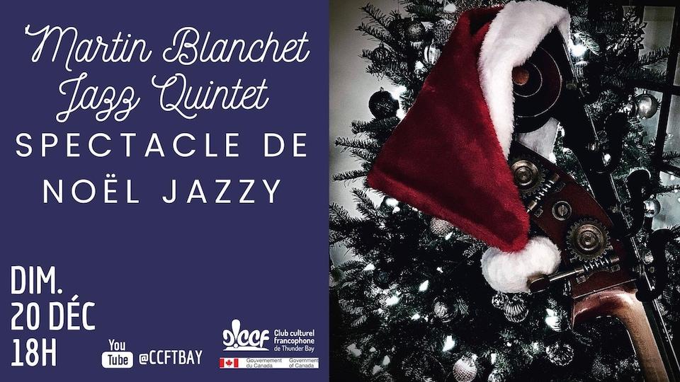 Affiche du spectacle de Noël du Martin Blanchet Jazz Quintet
