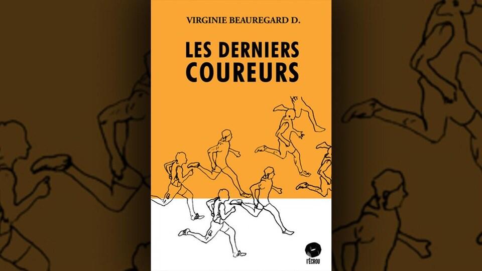 La couverture du livre <i>Les derniers coureurs</i>, de Virginie Beauregard D.