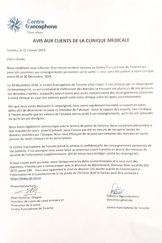 Avis aux clients de la clinique du Centre francophone de Toronto daté du 11 février 2019. La lettre indique que «le 30 décembre 2018, le Centre francophone de Toronto a fait l'objet d'une attaque par un rançongiciel, ce qui a entraîné le chiffrement des données se trouvant sur plusieurs de nos serveurs».