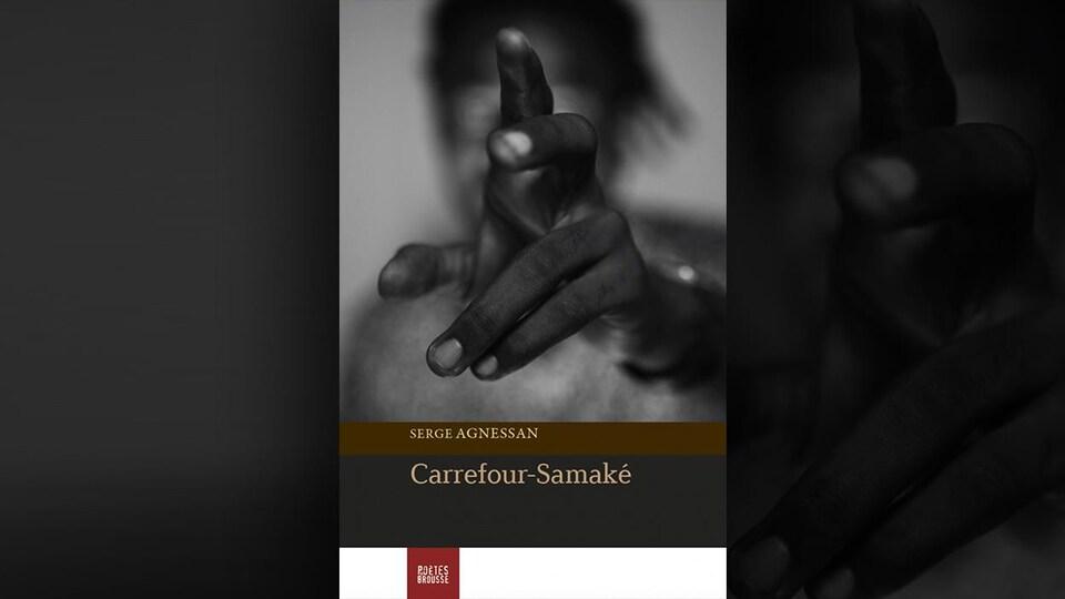 La couverture du livre <i>Carrefour-Samaké</i>, de Serge Agnessan