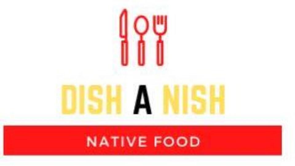 Un logo avec l'inscription : DISH A NISH, native food