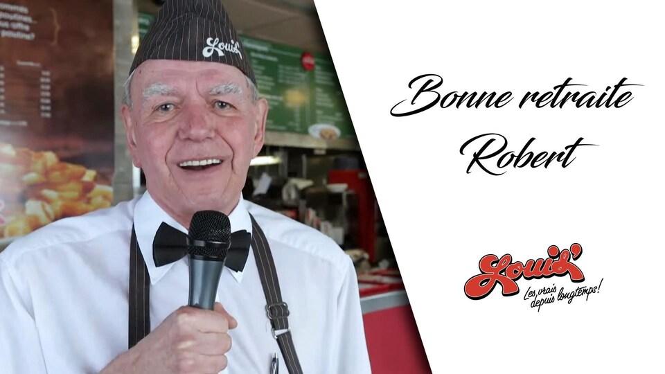 Une photo de Robert St-Onge accompagnée de la mention « Bonne retraite Robert » et du logo Louis.