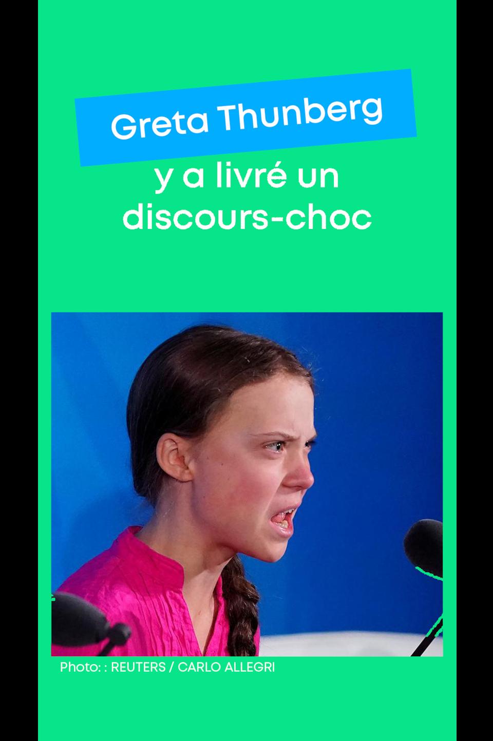 Greta Thunberg y a livré un discours-choc.