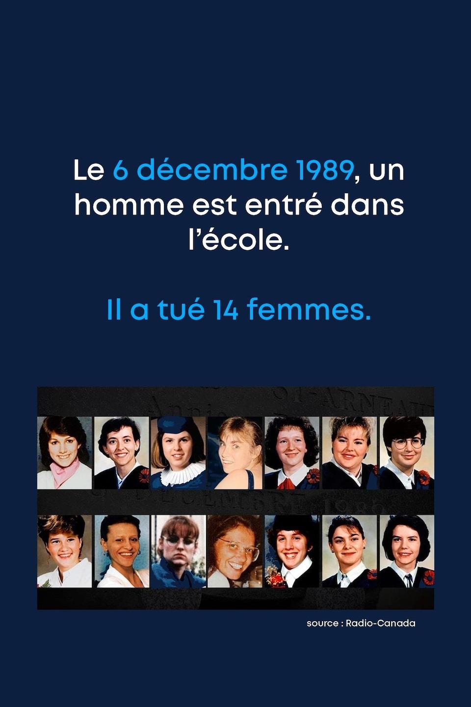 Le 6 décembre 1989, un homme est entré dans l'école. Il a tué 14 femmes.