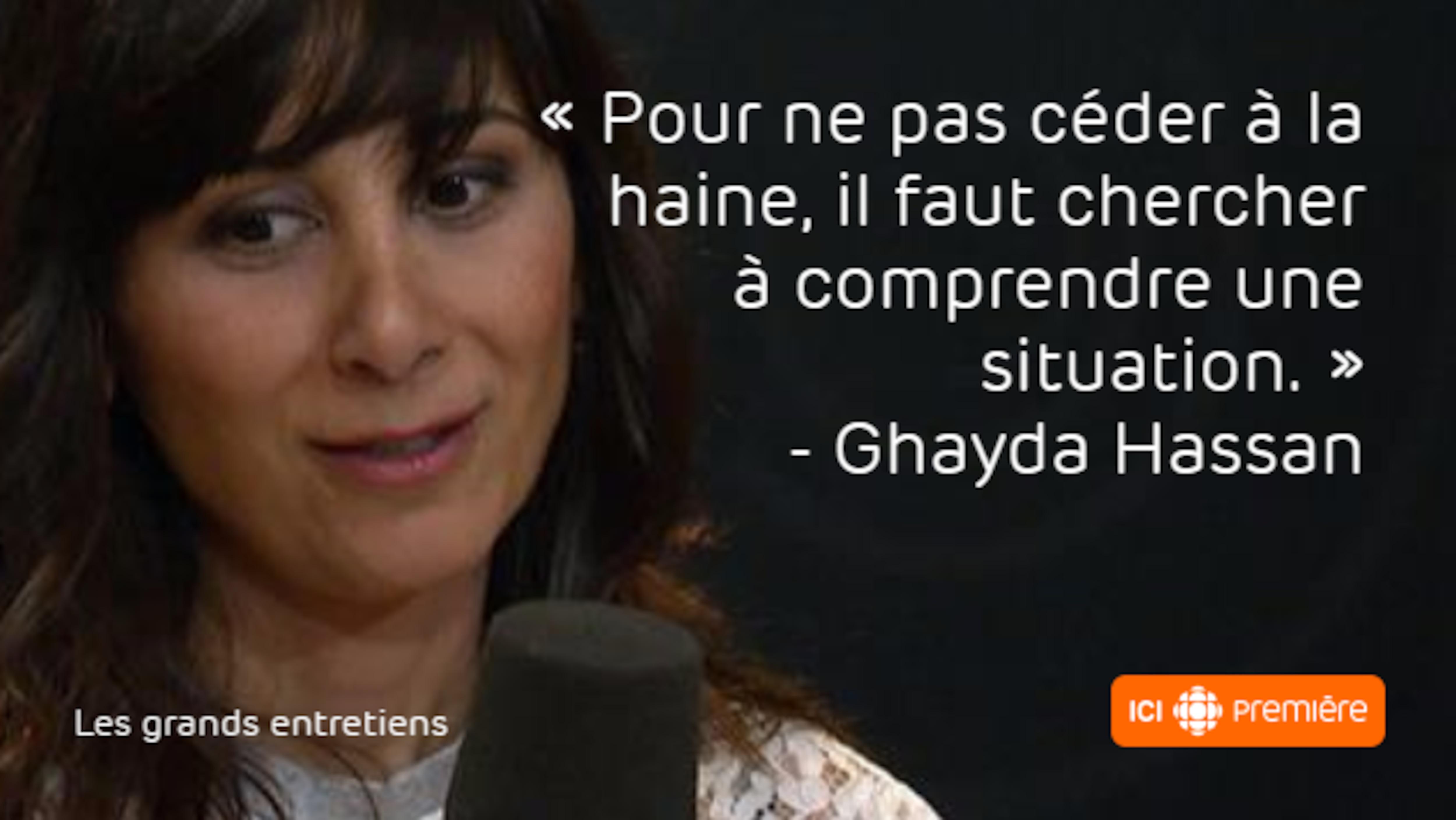Citation de la professeure en psychologie Ghayda Hassan : «Pour ne pas céder à la haine, il faut chercher à comprendre une situation.»
