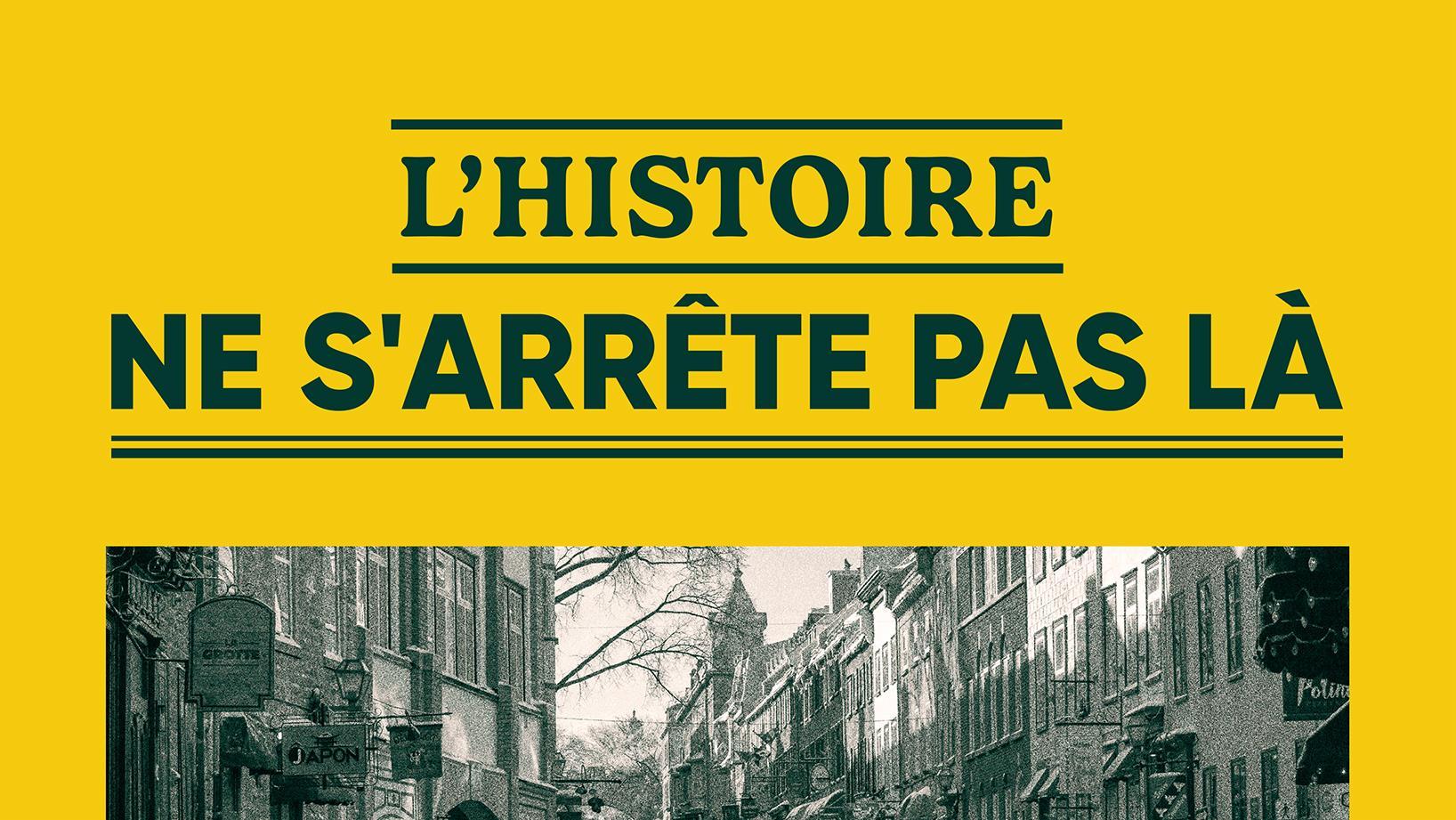 La Gaspésie en guerre | L'Histoire ne s'arrête pas là