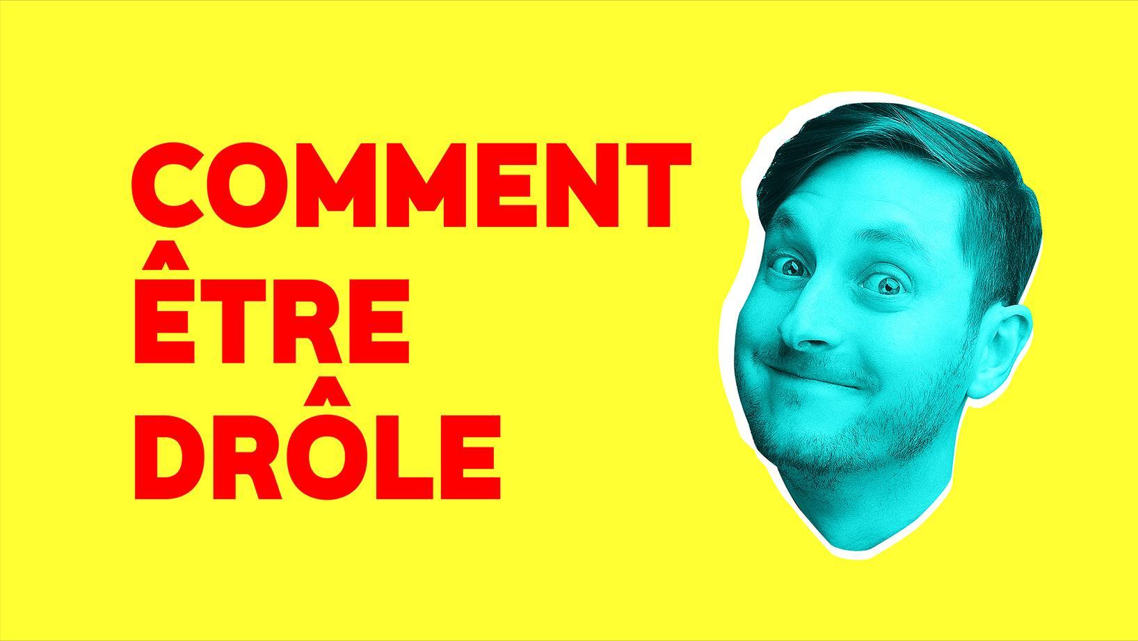 Comment Etre Drole Radio Canada Premiere