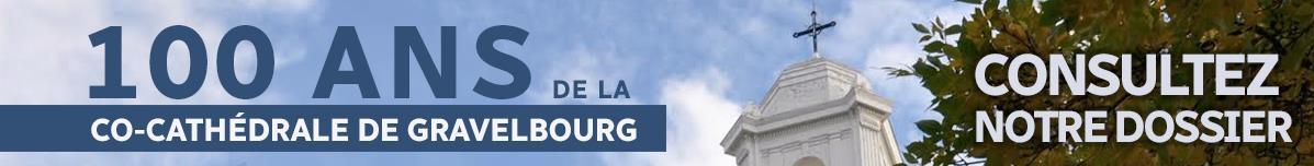 Notre dossier 100 ans de la co-cathédrale de Gravelbourg