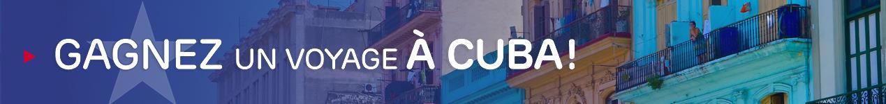 Gagnez un voyage à Cuba
