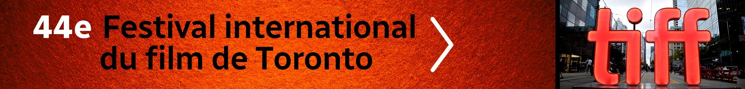 Un bandeau annonçant le dossier de Radio-Canada sur le Festival international du film de Toronto