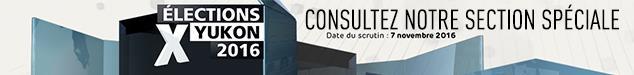 Consultez la section spéciale Élections Yukon 2016