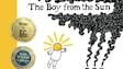Couverture du roman 'The Boy from the Sun'. Dans l'illustration, on voit un garçon avec un visage à l'effigie du soleil qui flotte tout près de trois cheminées.