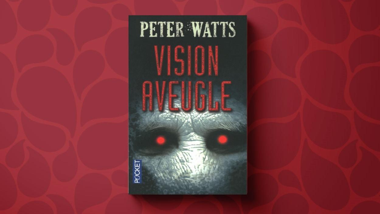 La page couverture du roman «Vision aveugle», de Peter Watts. On y voit un visage blême avec des yeux rouges
