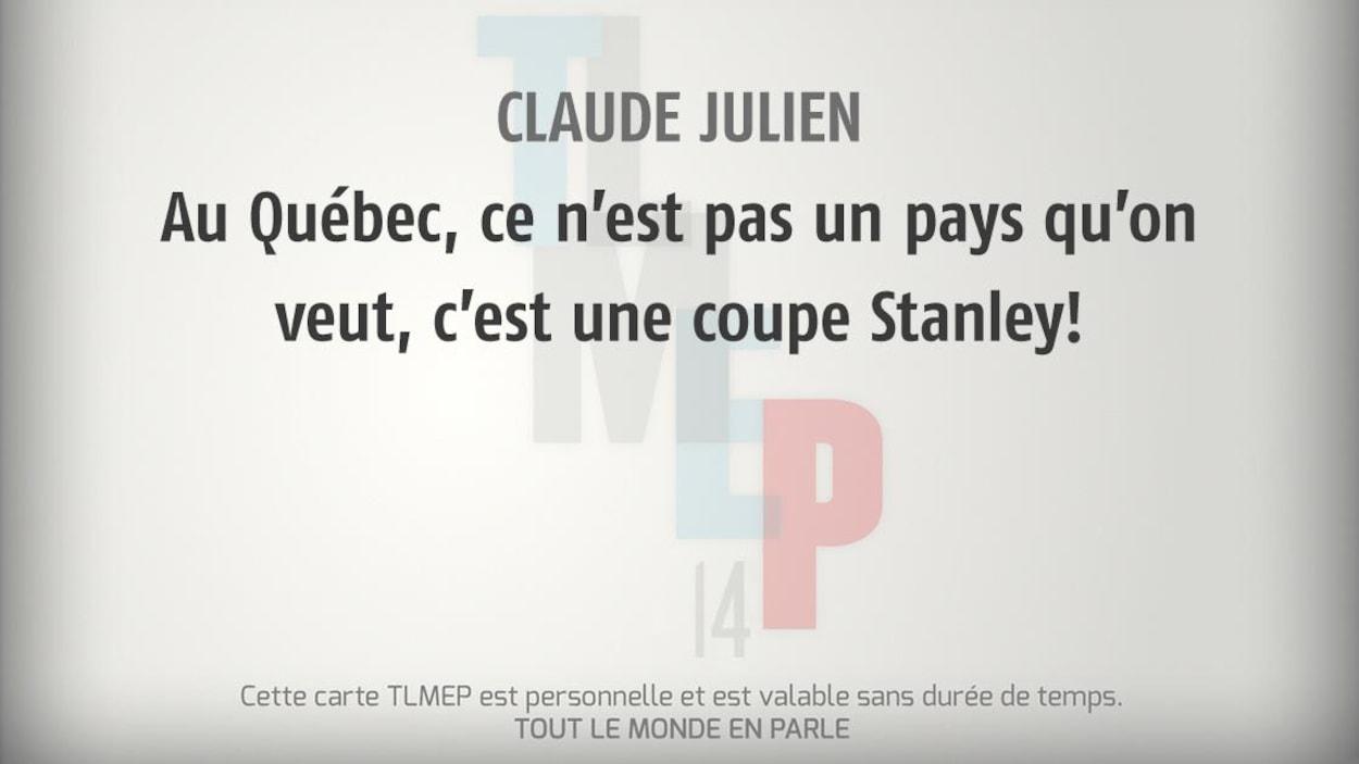 Claude Julien : Au Québec, ce n'est pas un pays qu'on veut, c'est une coupe Stanley!