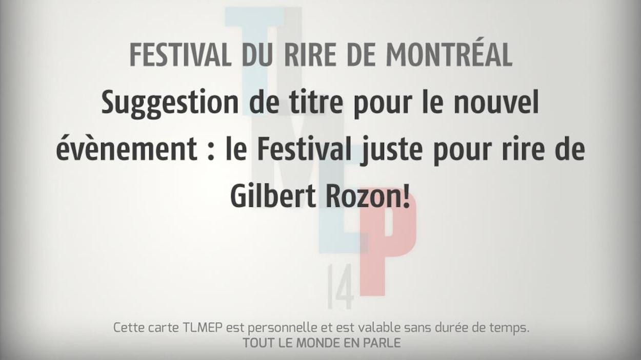 Festival du rire de Montréal : Suggestion de titre pour le nouvel évènement : le Festival juste pour rire de Gilbert Rozon!