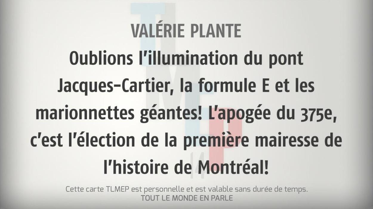 Valérie Plante : Oublions l'illumination du pont Jacques-Cartier, la formule E et les marionnettes géantes! L'apogée du 375e, c'est l'élection de la première mairesse de l'histoire de Montréal!